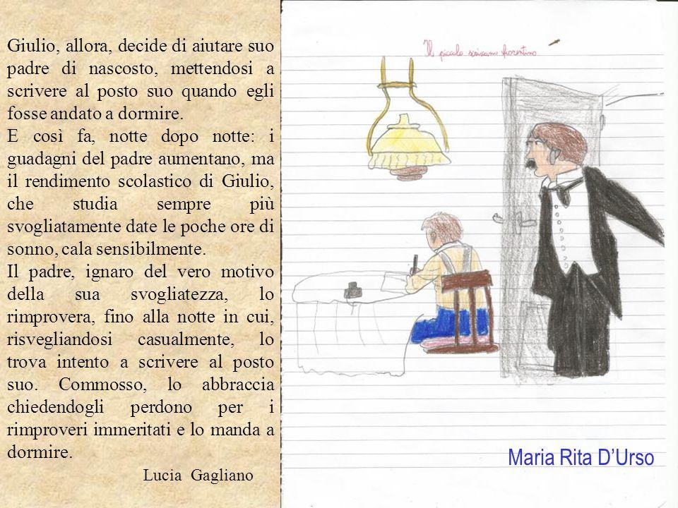 Giulio, allora, decide di aiutare suo padre di nascosto, mettendosi a scrivere al posto suo quando egli fosse andato a dormire.