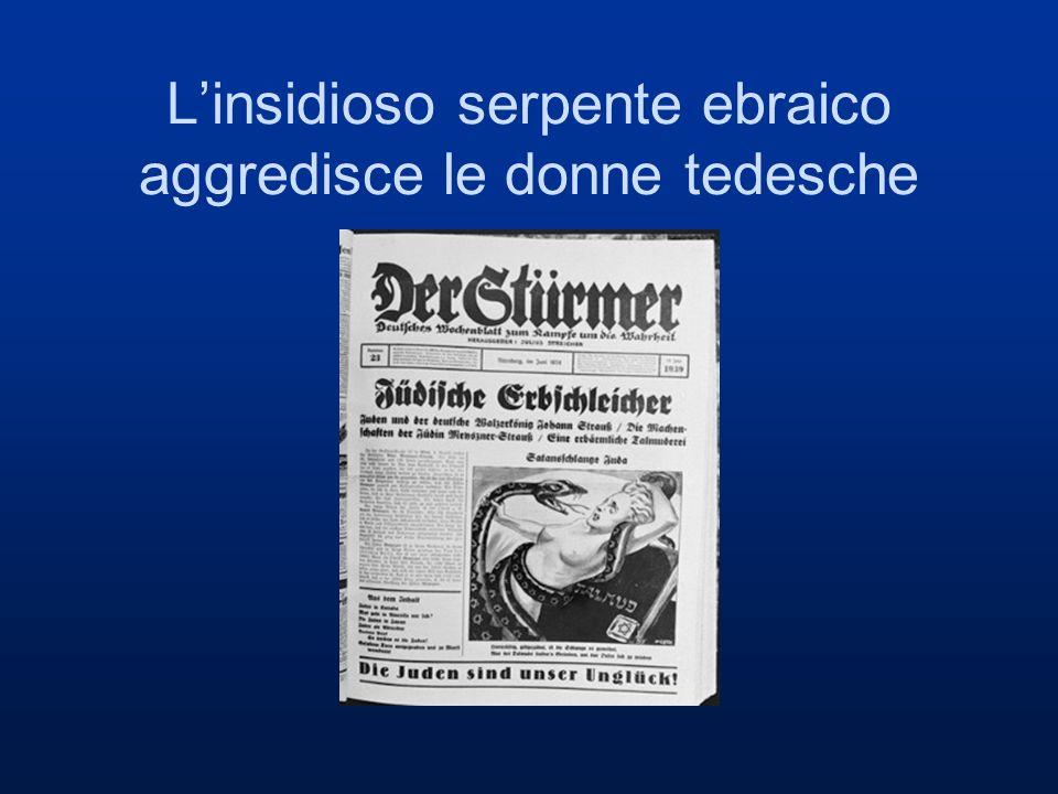 L'insidioso serpente ebraico aggredisce le donne tedesche