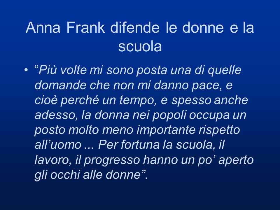 Anna Frank difende le donne e la scuola