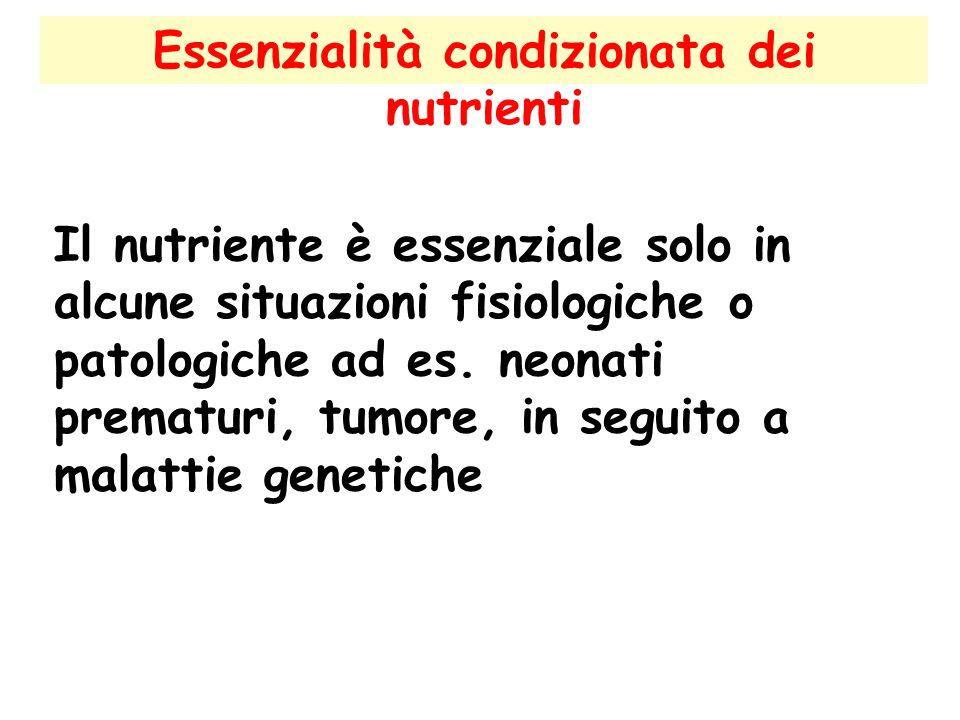 Essenzialità condizionata dei nutrienti