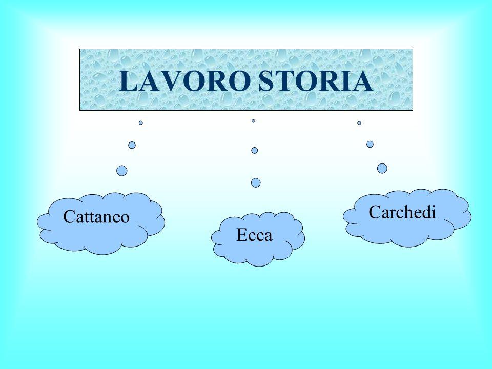 LAVORO STORIA Carchedi Cattaneo Ecca
