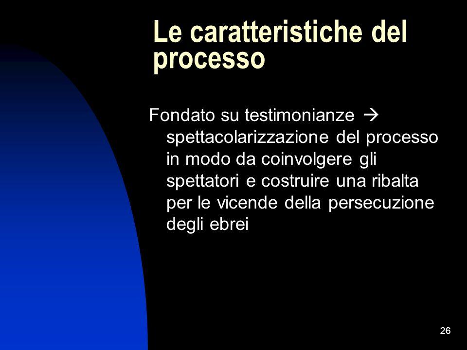 Le caratteristiche del processo