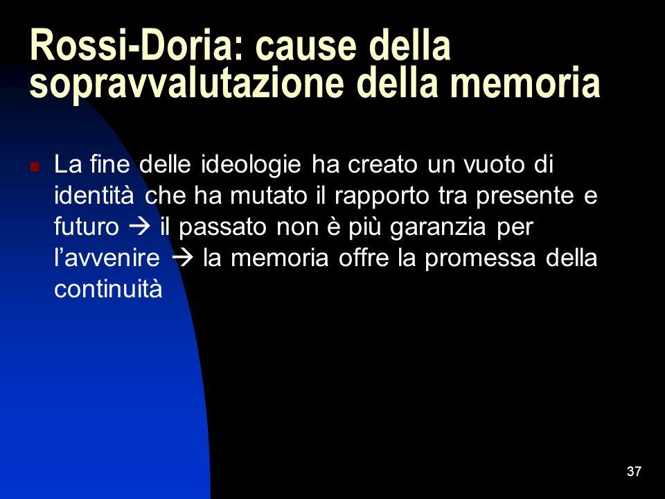 Rossi-Doria: cause della sopravvalutazione della memoria
