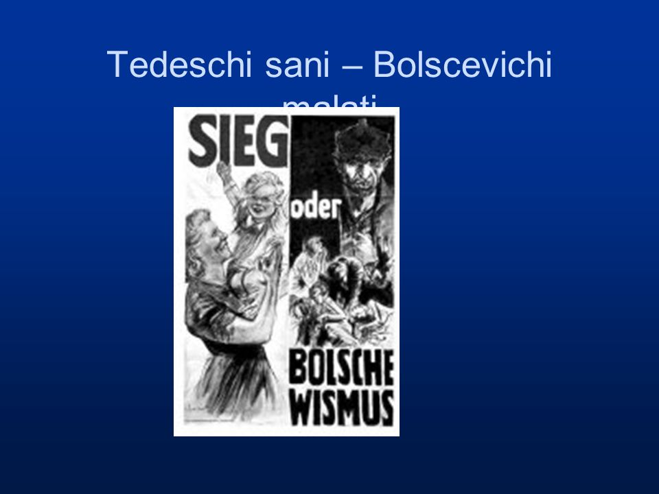 Tedeschi sani – Bolscevichi malati