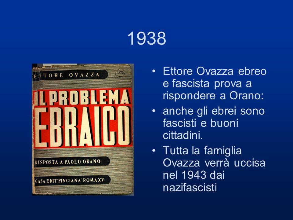 1938 Ettore Ovazza ebreo e fascista prova a rispondere a Orano:
