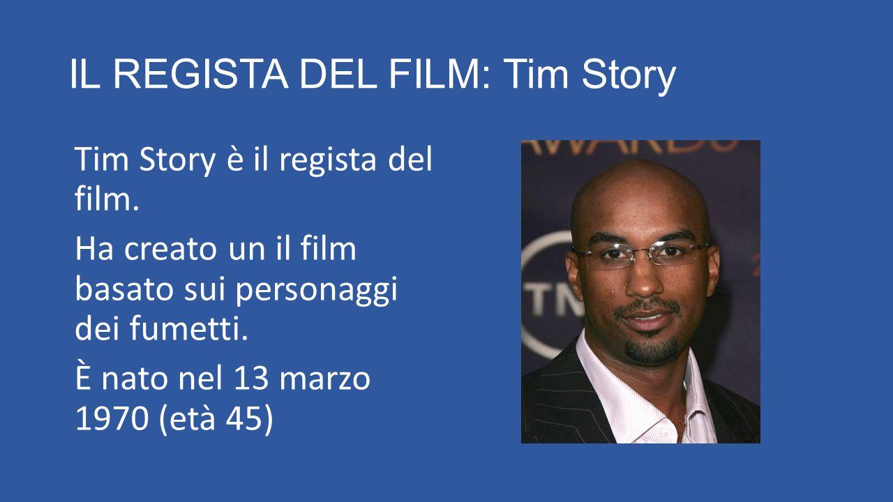 IL REGISTA DEL FILM: Tim Story