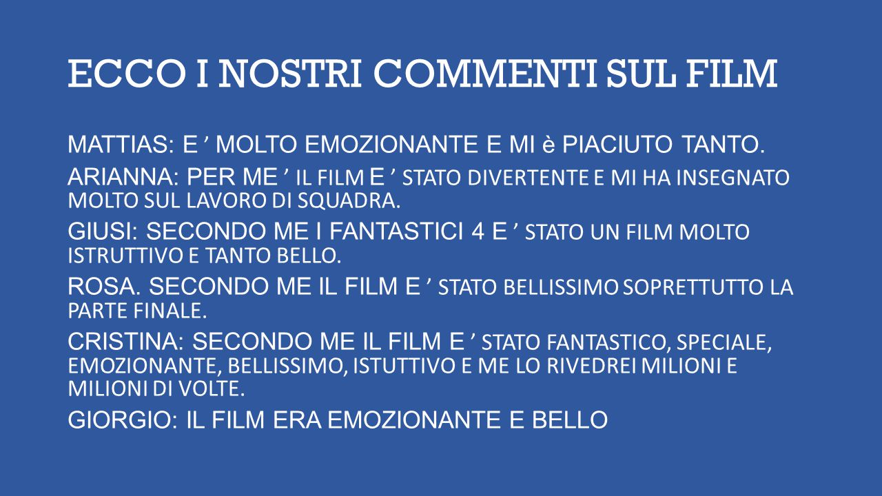 ECCO I NOSTRI COMMENTI SUL FILM