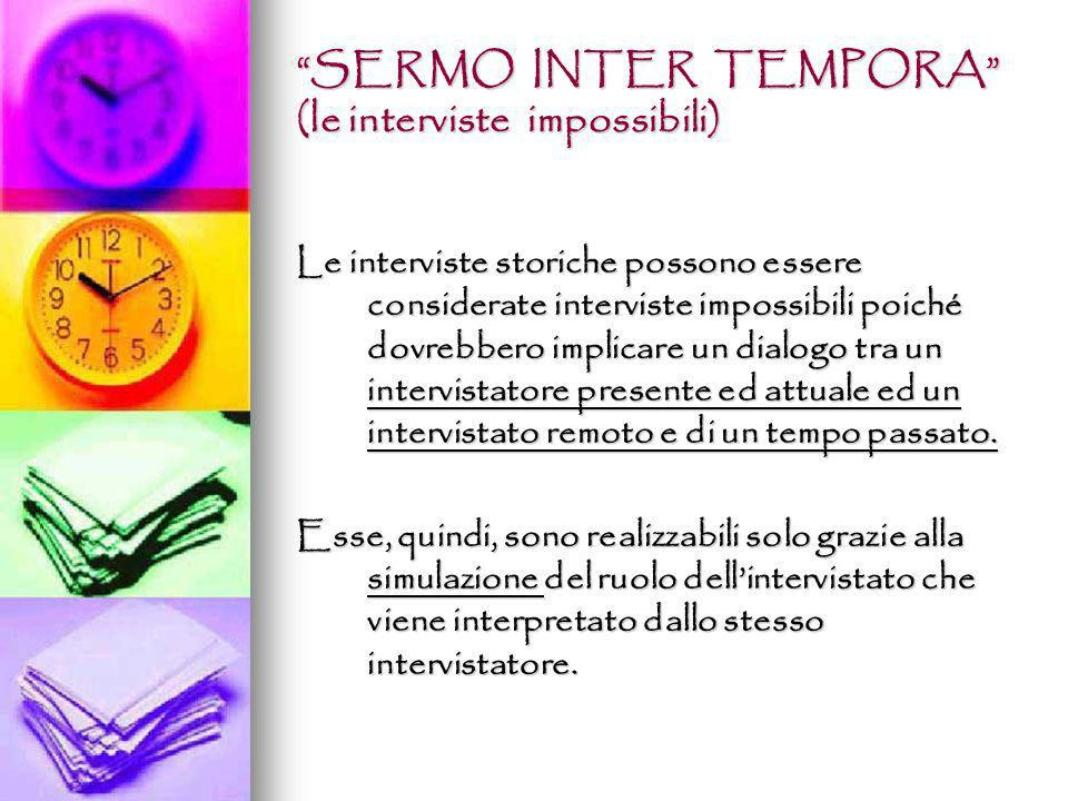 SERMO INTER TEMPORA (le interviste impossibili)