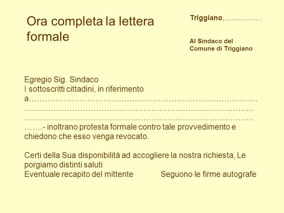 Ora completa la lettera formale