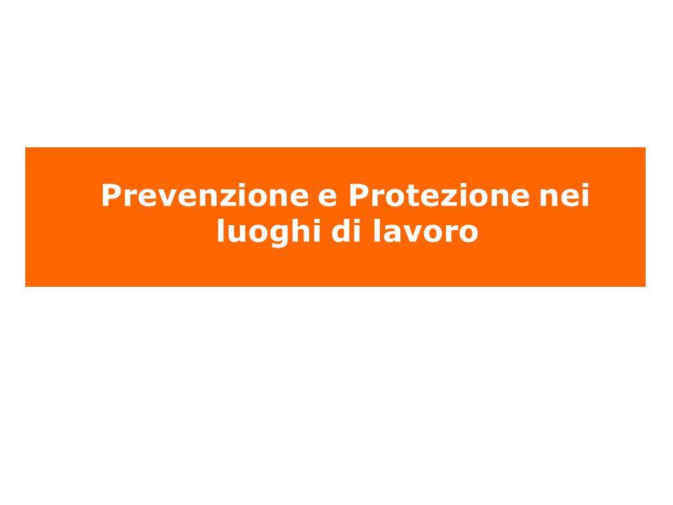 Prevenzione e Protezione nei luoghi di lavoro