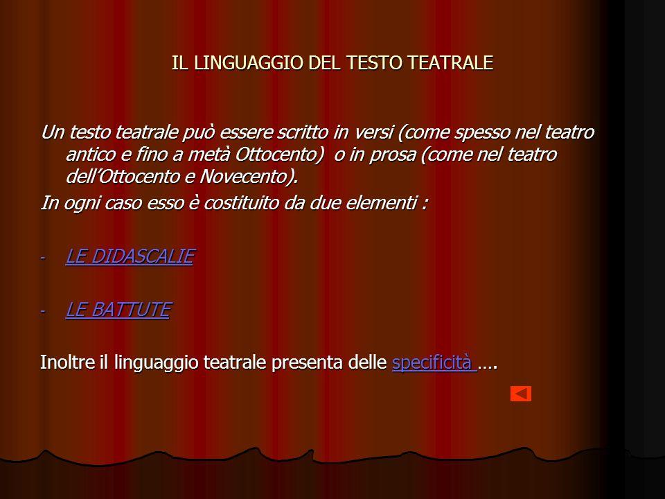 IL LINGUAGGIO DEL TESTO TEATRALE