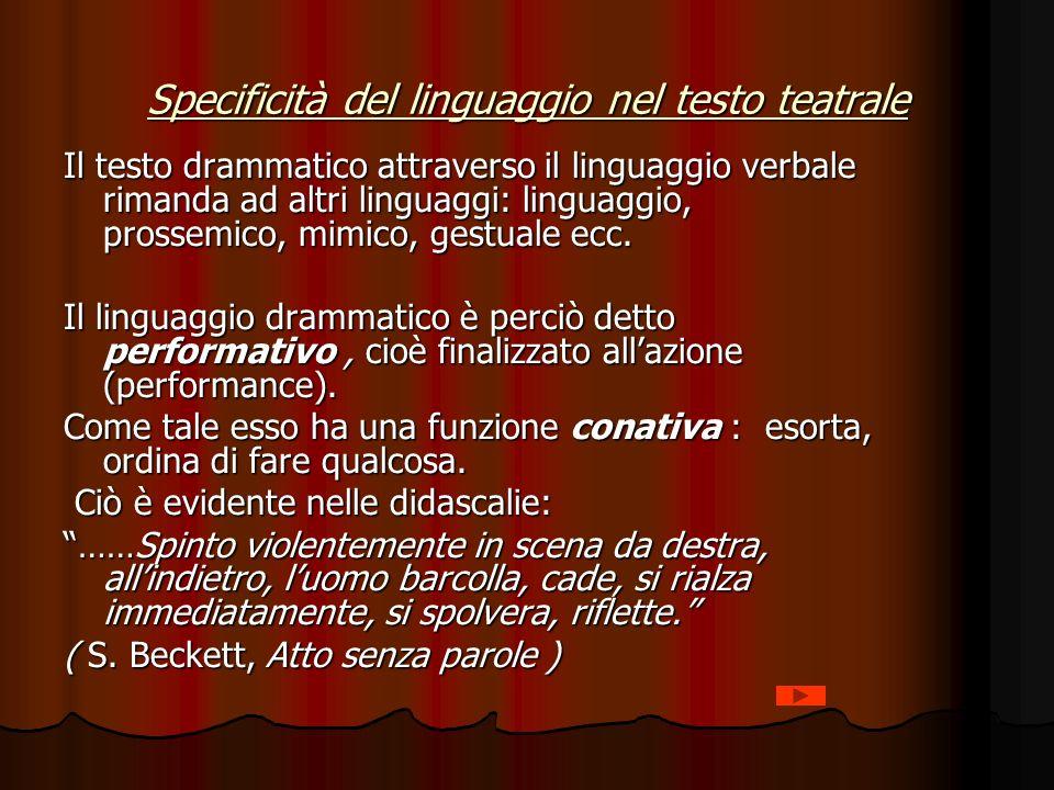 Specificità del linguaggio nel testo teatrale
