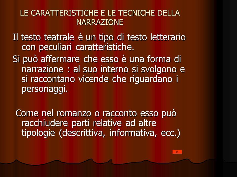 LE CARATTERISTICHE E LE TECNICHE DELLA NARRAZIONE