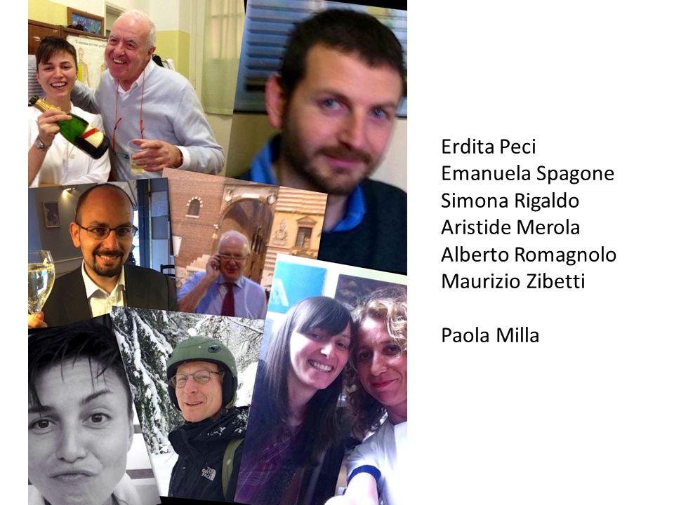 Erdita Peci Emanuela Spagone. Simona Rigaldo. Aristide Merola. Alberto Romagnolo. Maurizio Zibetti.