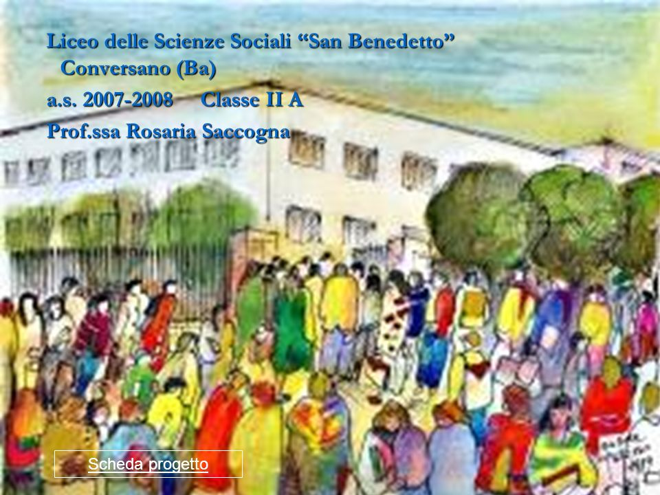 Liceo delle Scienze Sociali San Benedetto Conversano (Ba)