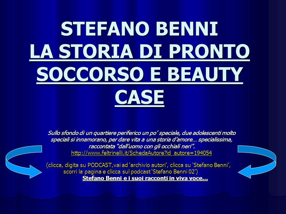 STEFANO BENNI LA STORIA DI PRONTO SOCCORSO E BEAUTY CASE