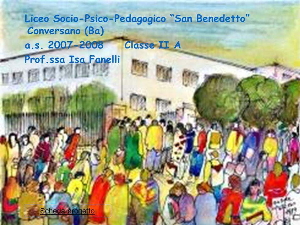 Liceo Socio-Psico-Pedagogico San Benedetto Conversano (Ba)