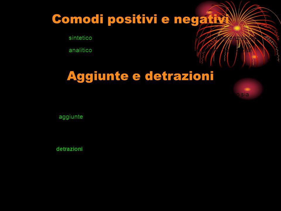 Comodi positivi e negativi