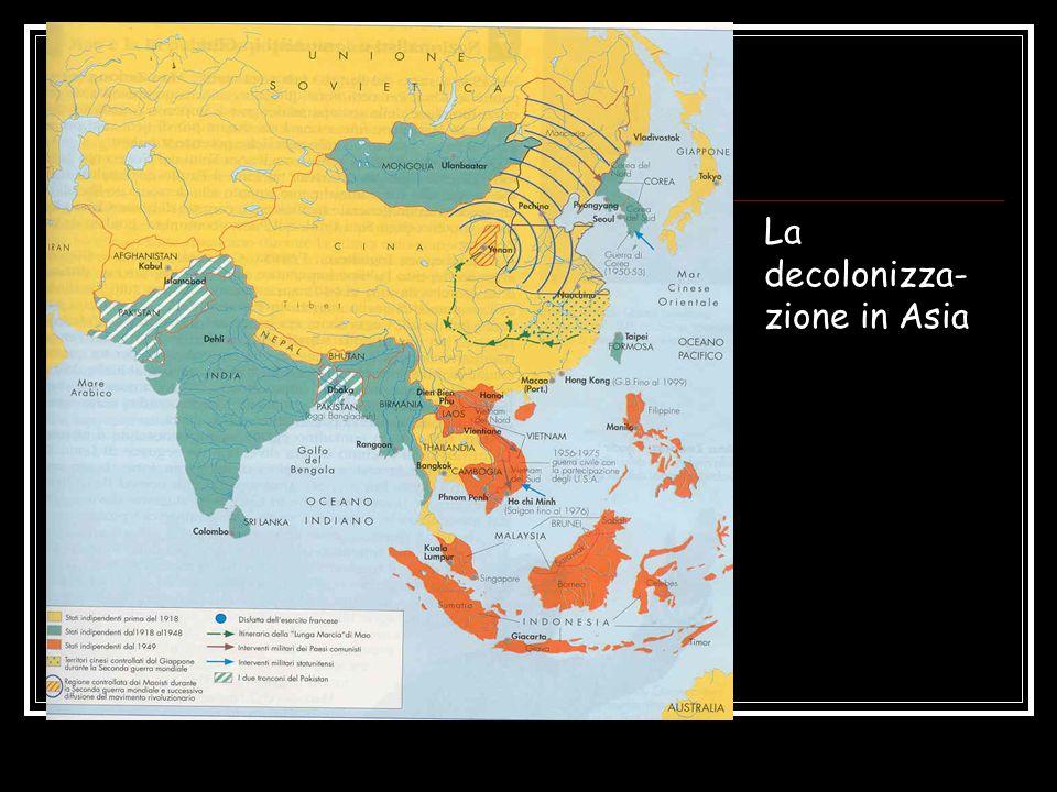 La decolonizza-zione in Asia