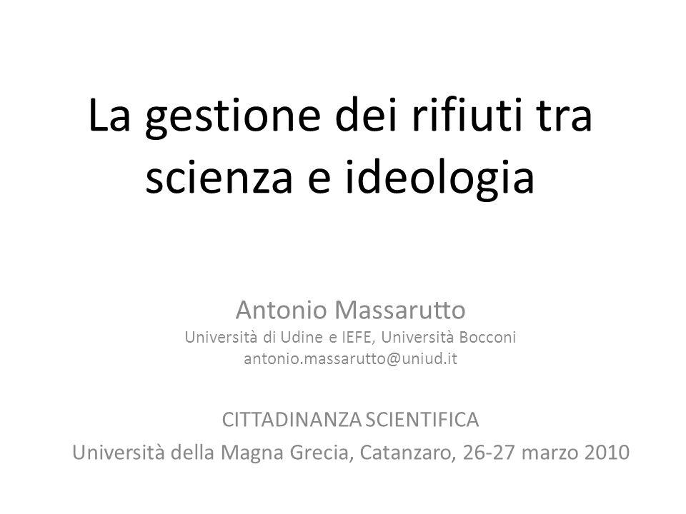 La gestione dei rifiuti tra scienza e ideologia