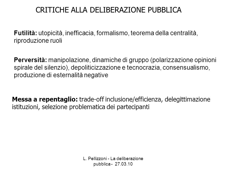 CRITICHE ALLA DELIBERAZIONE PUBBLICA