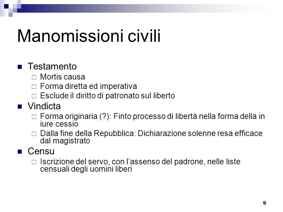 Manomissioni civili Testamento Vindicta Censu Mortis causa