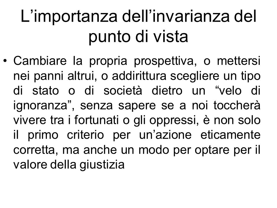 L'importanza dell'invarianza del punto di vista