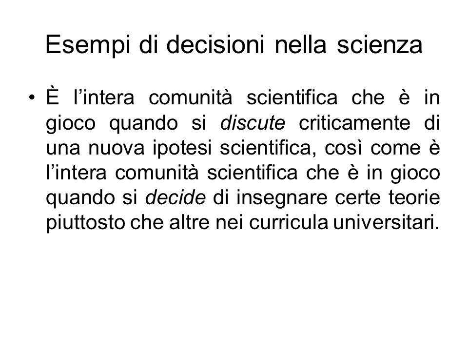 Esempi di decisioni nella scienza