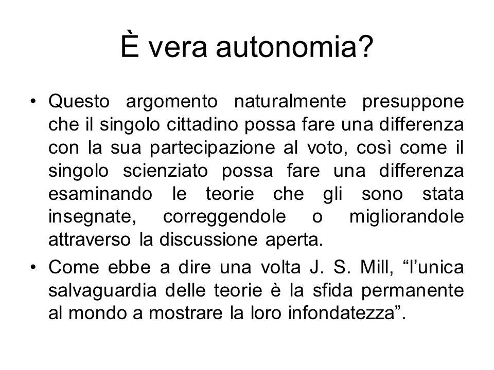 È vera autonomia