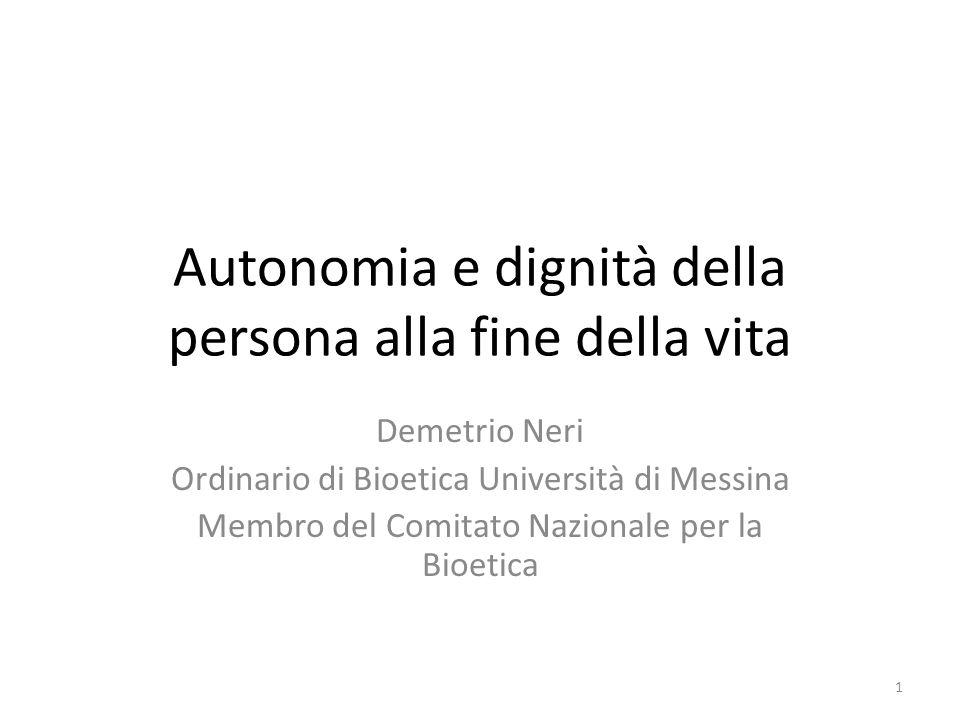 Autonomia e dignità della persona alla fine della vita