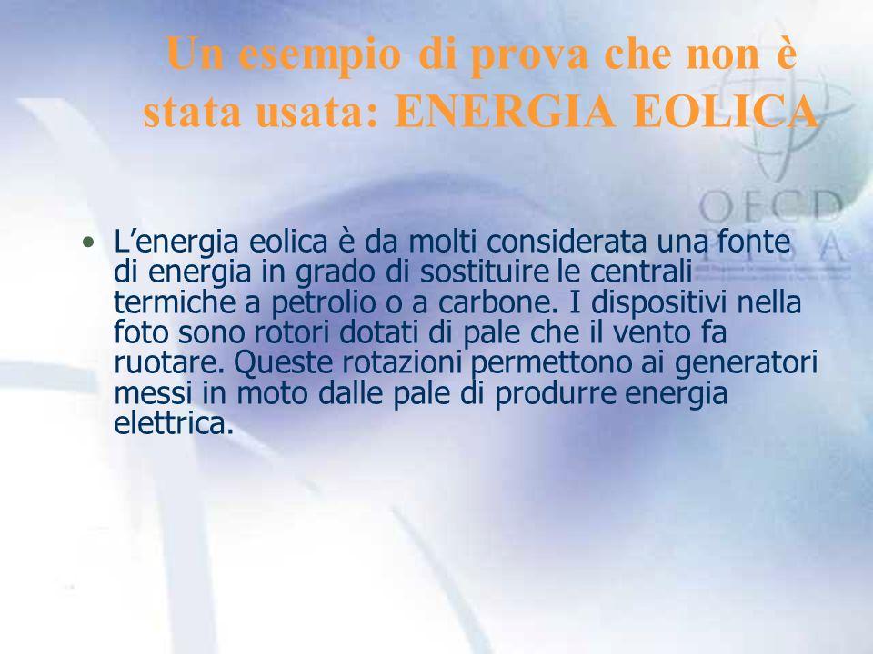 Un esempio di prova che non è stata usata: ENERGIA EOLICA