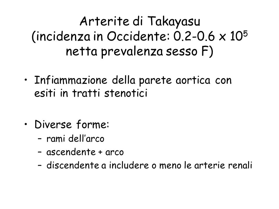 Arterite di Takayasu (incidenza in Occidente:
