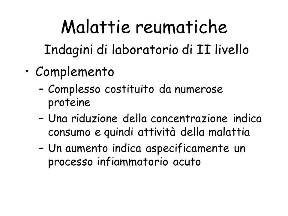Malattie reumatiche Indagini di laboratorio di II livello