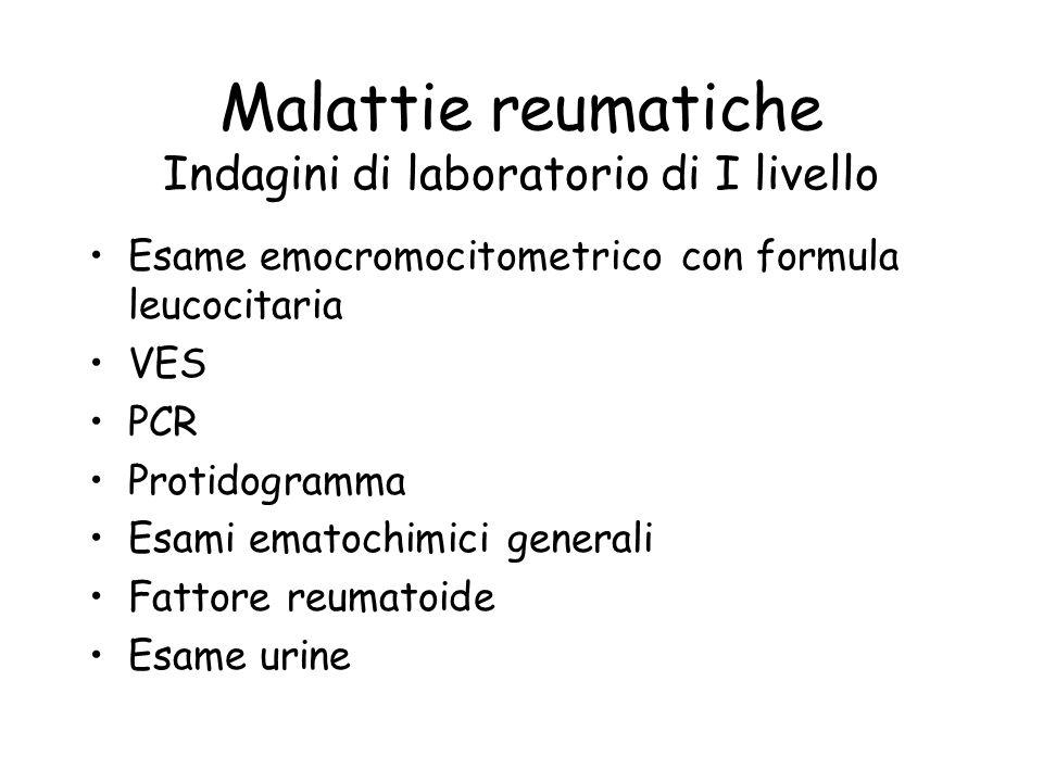 Malattie reumatiche Indagini di laboratorio di I livello