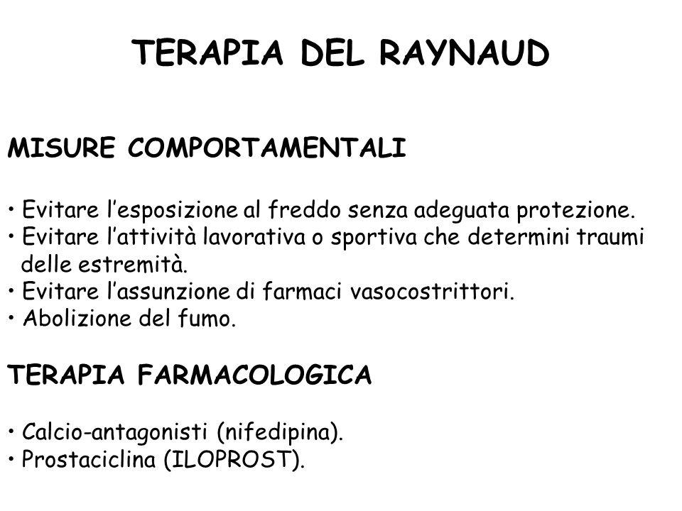 TERAPIA DEL RAYNAUD MISURE COMPORTAMENTALI TERAPIA FARMACOLOGICA