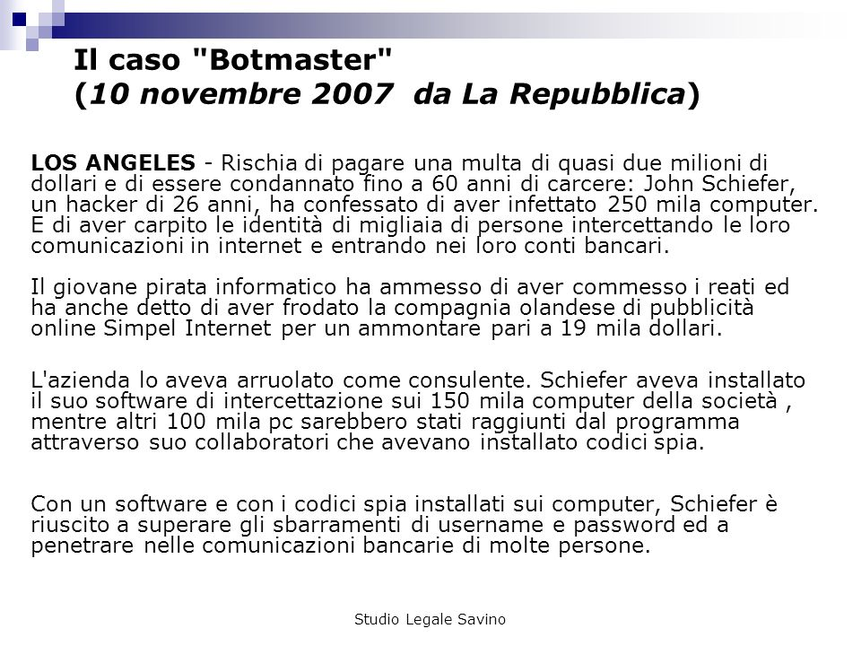 Il caso Botmaster (10 novembre 2007 da La Repubblica)