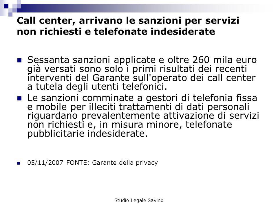 Call center, arrivano le sanzioni per servizi non richiesti e telefonate indesiderate