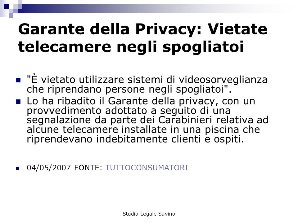 Garante della Privacy: Vietate telecamere negli spogliatoi