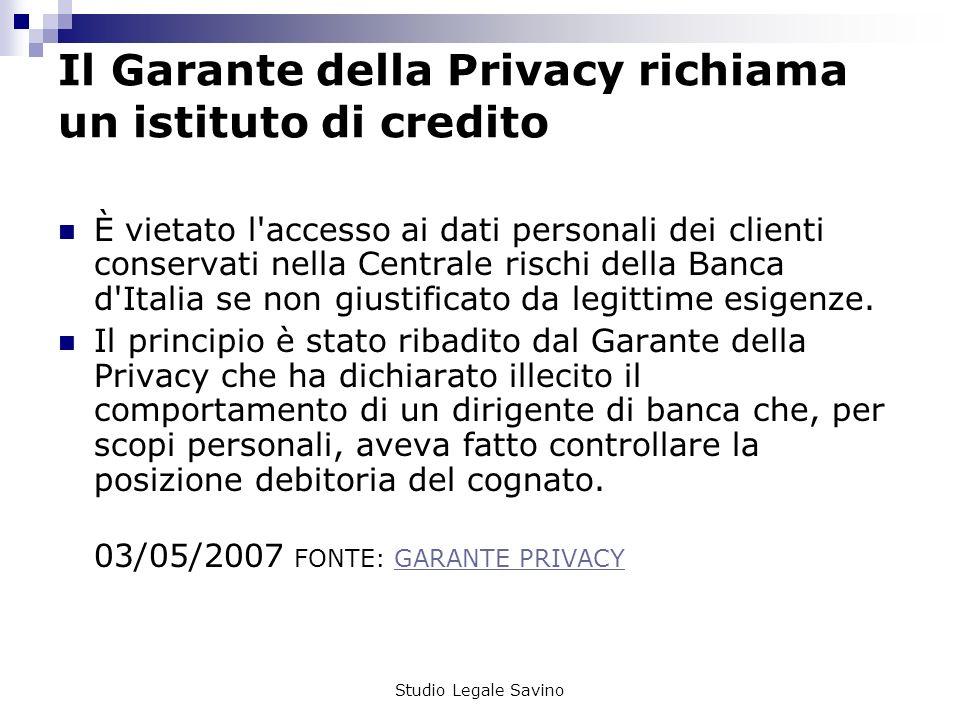Il Garante della Privacy richiama un istituto di credito
