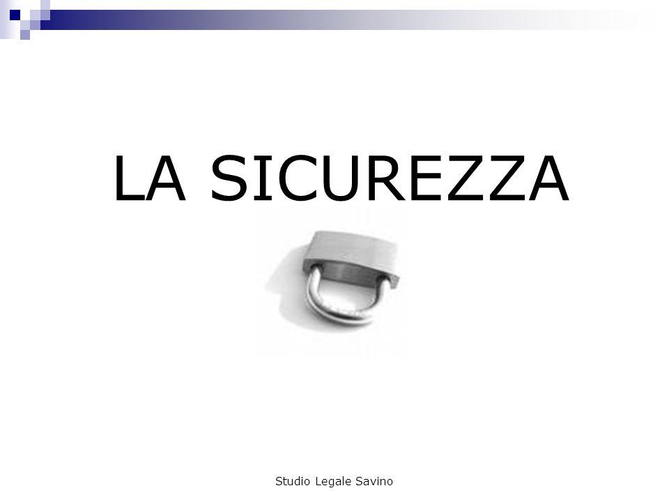 LA SICUREZZA Studio Legale Savino