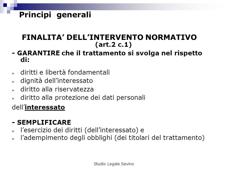 FINALITA' DELL'INTERVENTO NORMATIVO (art.2 c.1)