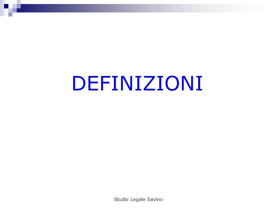 DEFINIZIONI Studio Legale Savino
