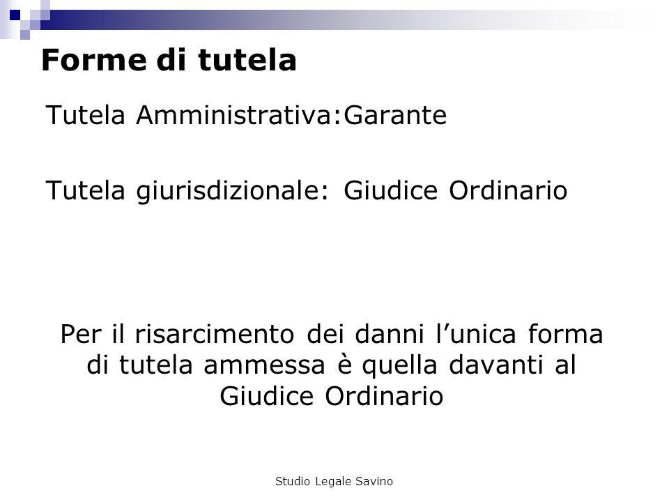 Forme di tutela Tutela Amministrativa:Garante