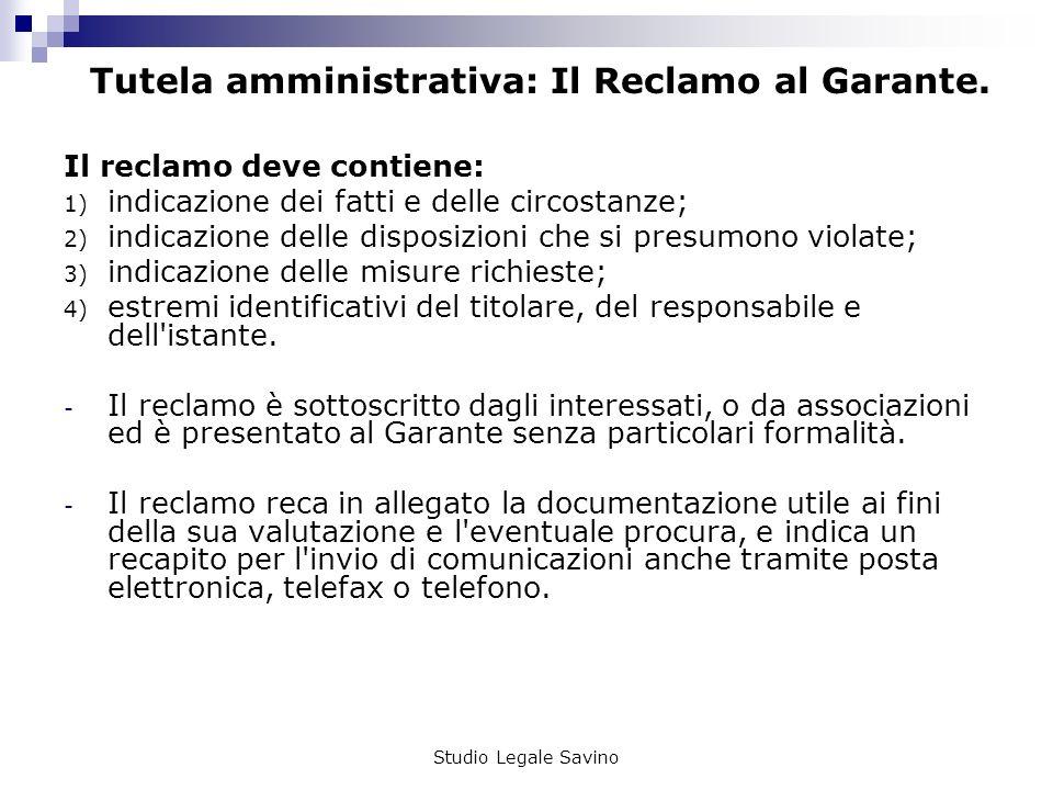 Tutela amministrativa: Il Reclamo al Garante.