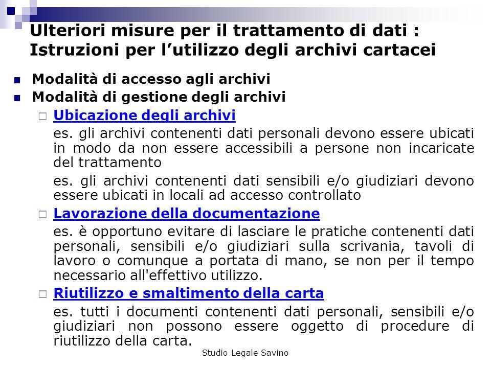 Ulteriori misure per il trattamento di dati : Istruzioni per l'utilizzo degli archivi cartacei