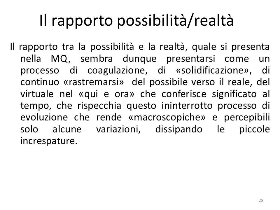 Il rapporto possibilità/realtà