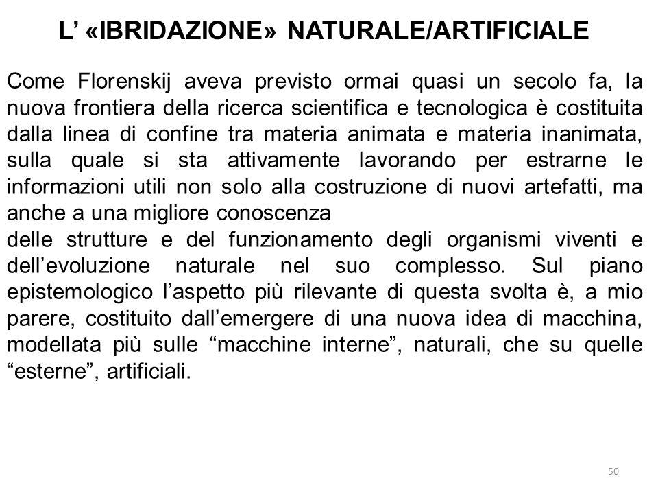 L' «IBRIDAZIONE» NATURALE/ARTIFICIALE