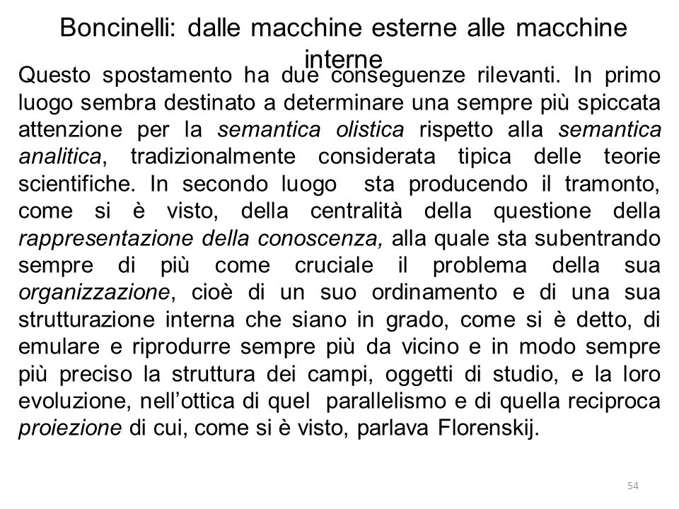 Boncinelli: dalle macchine esterne alle macchine interne