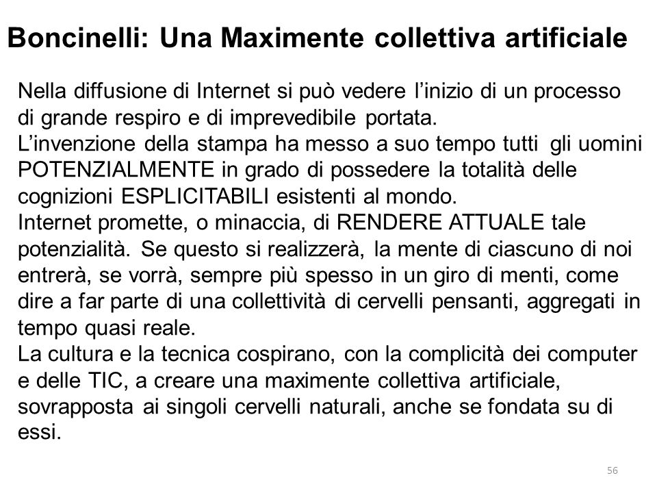 Boncinelli: Una Maximente collettiva artificiale
