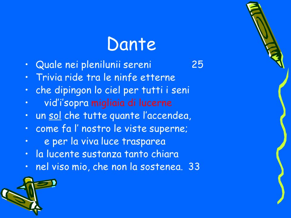Dante Quale nei plenilunii sereni 25 Trivia ride tra le ninfe etterne